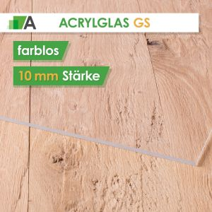 Acrylglas GS Stärke 10 mm farblos