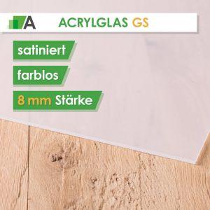 Acrylglas GS Stärke 8 mm satiniert farblos