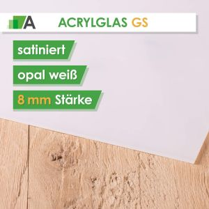 Acrylglas GS Stärke 8 mm satiniert opal weiss
