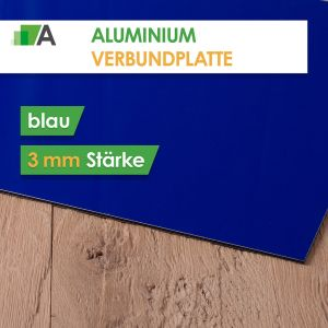 Aluminium Verbundplatte Stärke 3 mm blau