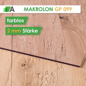 Makrolon® GP 099 standard Stärke 2 mm farblos